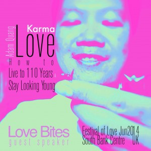 """Love Bites"" series  guest speaker -  Adam Quang on Karma Love, How to Live to 110 Years and Stay Looking Young - South Bank Centre - London UK  June.2014"